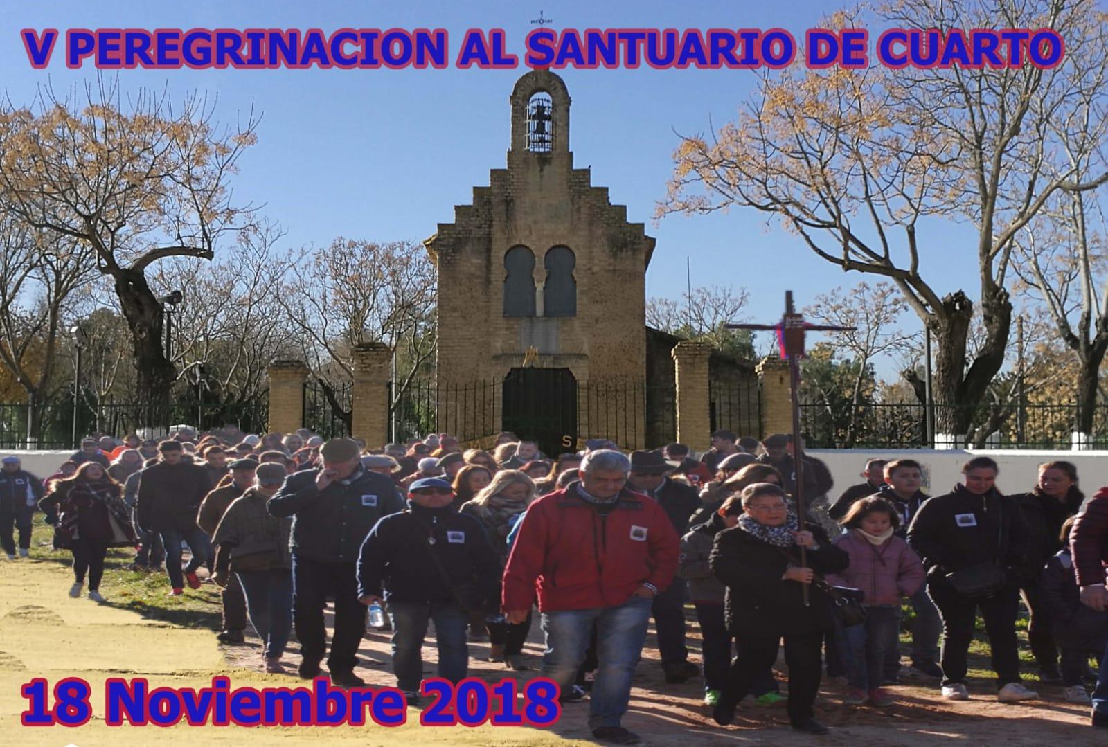 V PEREGRINACIÓN ANDANDO AL REAL SANTUARIO DE CUARTO